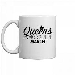 Coffee Queens Are Born In March