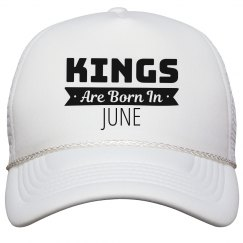 Birthday Kings Are Born In June