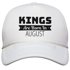 Birthday Kings Are Born In August
