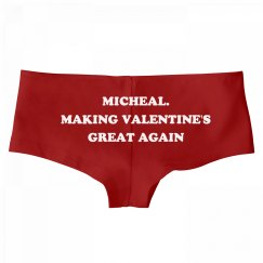 Micheal. Making Valentine's Day Great Again