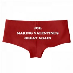 Joe. Making Valentine's Day Great Again