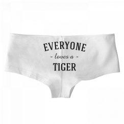 Sexy Everyone Loves A Tiger