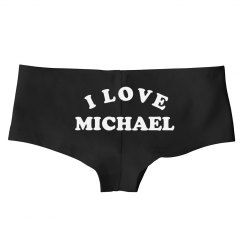 I Love Michael Underwear