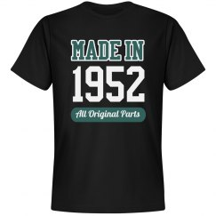 Made In 1952 Funny Birthday Tee