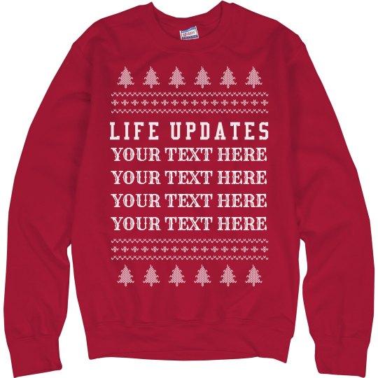 Life Update Custom Xmas Sweater