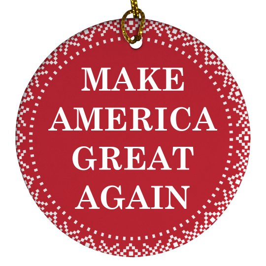 Make America Great Again Ornaments