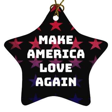Make America Love Again
