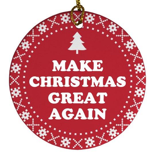 Make Christmas Great Again Ornament