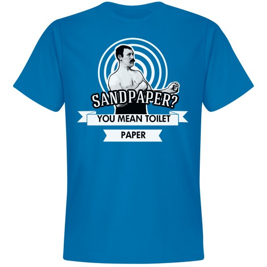 Manly-Man Sandpaper