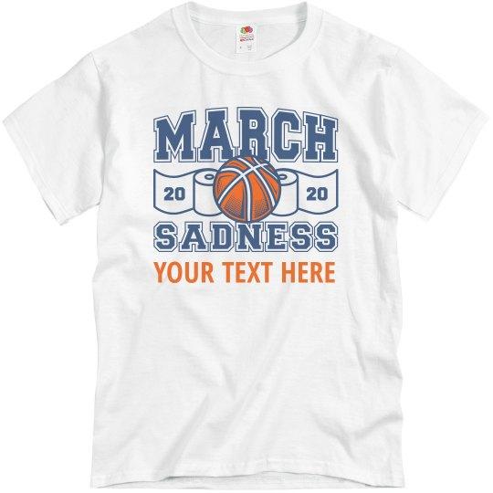 March Sadness 2020 Custom Team
