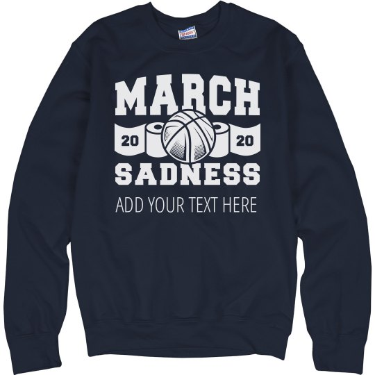 March Sadness 2020 Custom Text Here