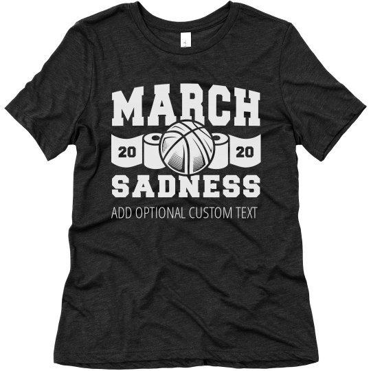 March Sadness For Women Custom