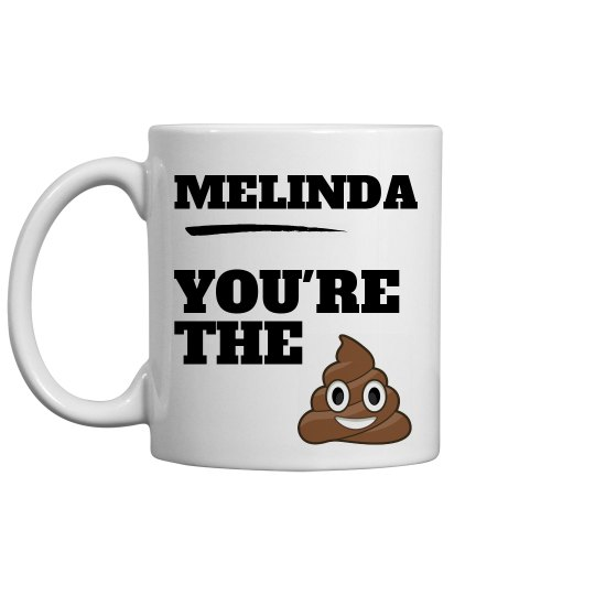 Melinda, You're The Best