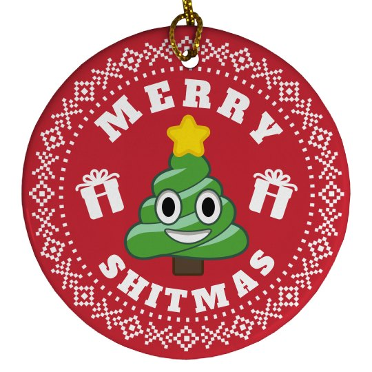 Merry Shitmas Ornament