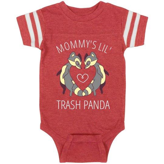 Mommy's Lil' Trash Panda