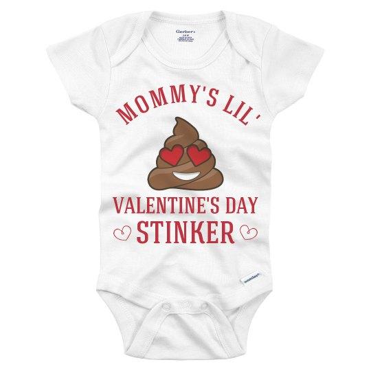 Mommy's Lil' Valentine Stinker