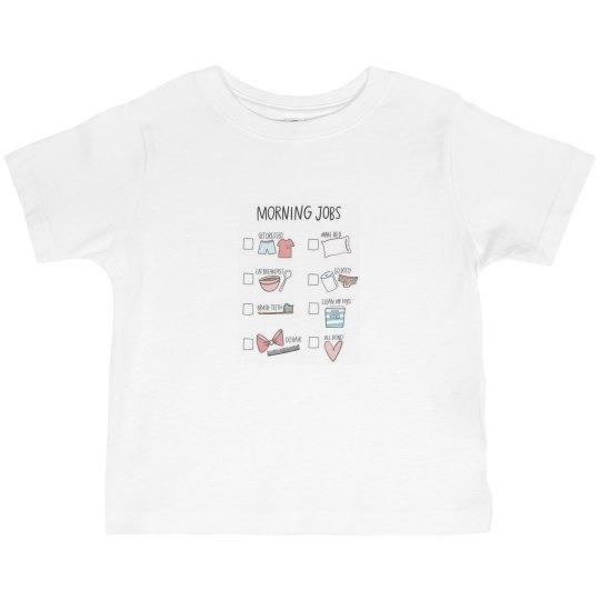 Morning Jobs - Toddler Tee