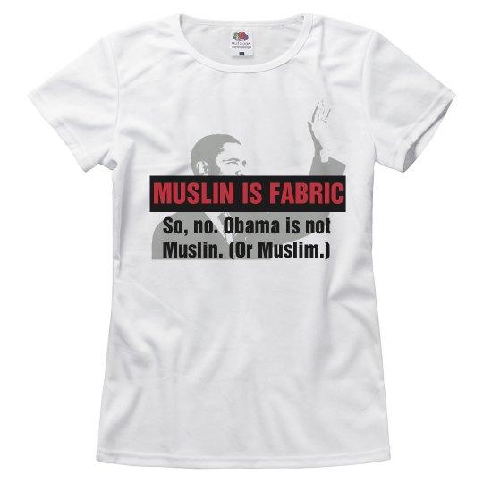 Muslin is Fabric