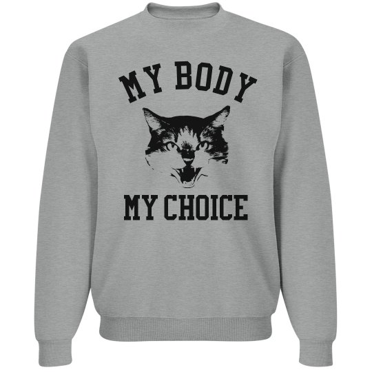 My Body My Choice Angry Cat