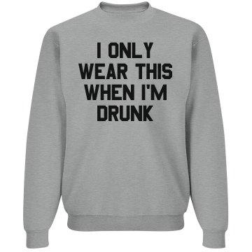 My Drinking Sweatshirt