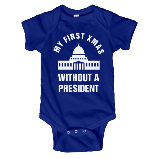 My First Xmas Without A President