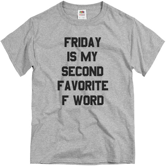 My Second Favorite F Word