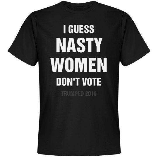 Nasty Woman Lost Trump Wins