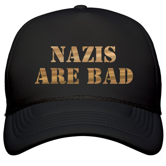 Nazis Are Bad Black and Gold