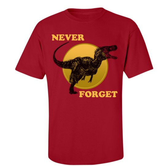 Never Forget The Dino's