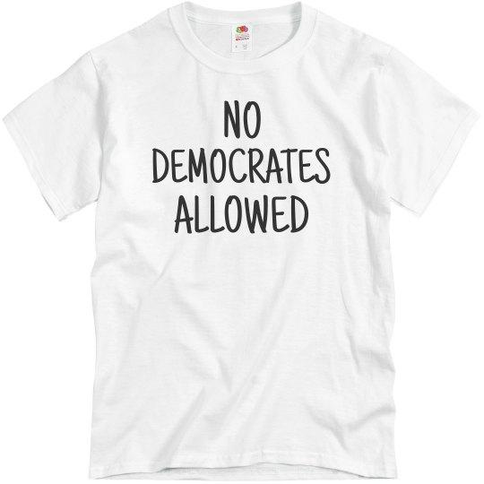 No Democrates Allowed