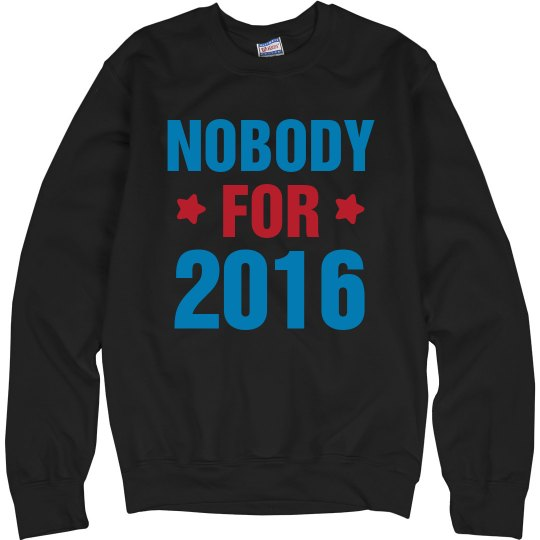Nobody For 2016 Election