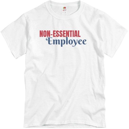 Non Essential Employee