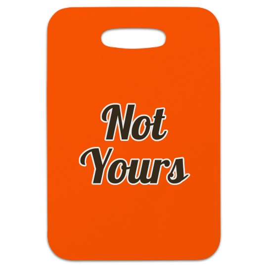Not Your Bag