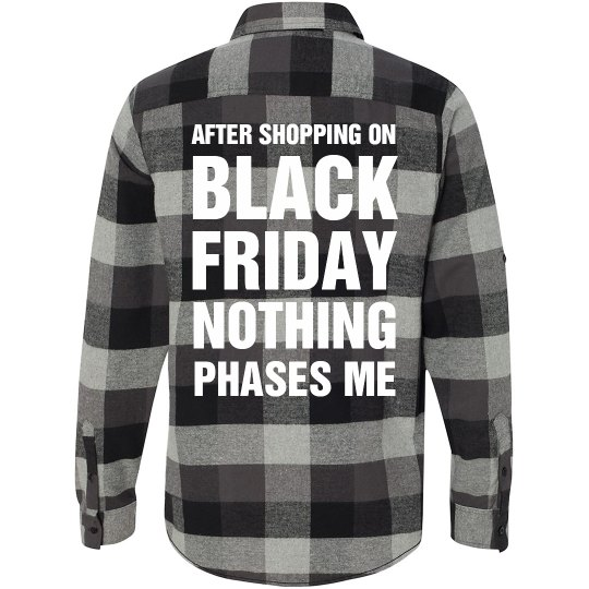 Nothing Phases Me Black Friday