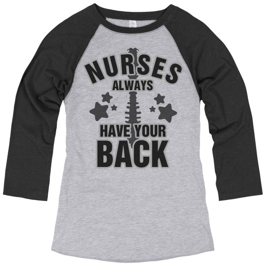Nurses Always Have Your Back