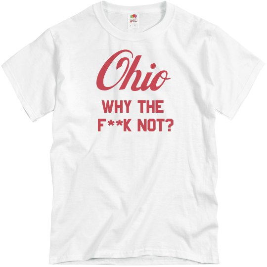 Ohio Why The F Not