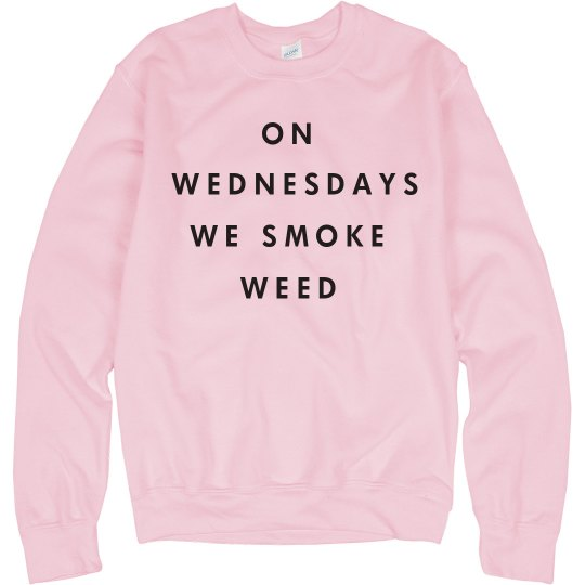 On Wednesdays We Smoke Weed