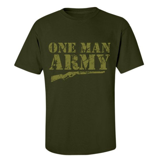 One Man Army T-Shirt