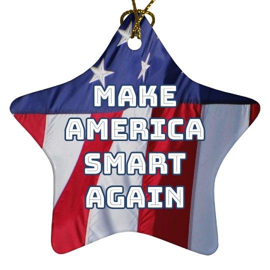 Patriotic Make America Smart Again