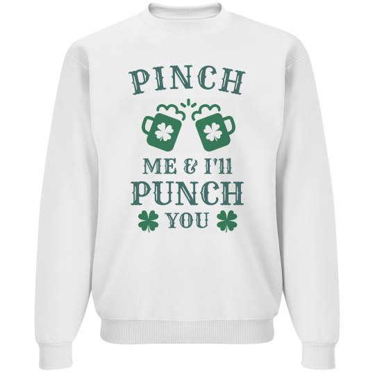 Pinch Me, I'll Punch You
