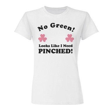 Pinch Me St Patricks Day