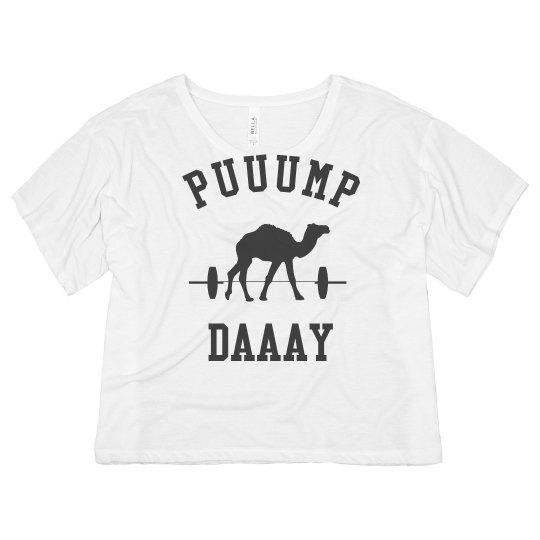 Puuump Day Woo Woo!