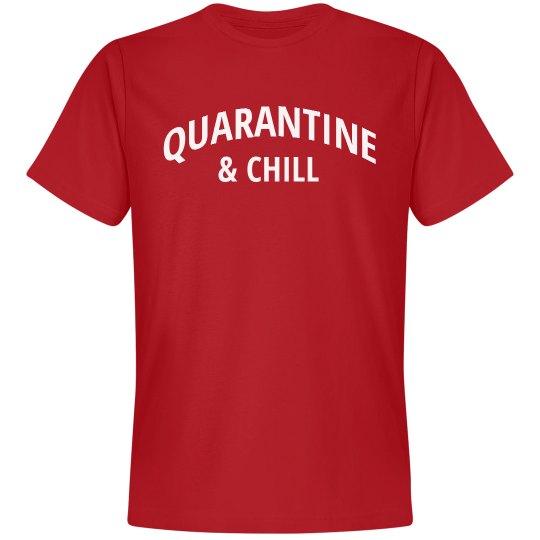 Quarantine & Chill Humor