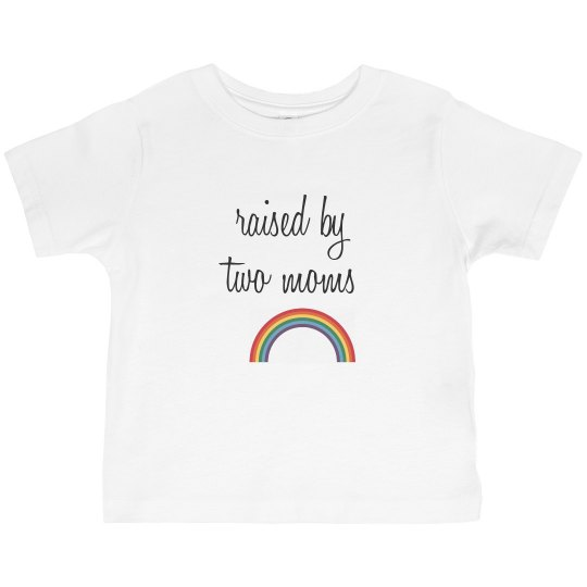 Raised by 2 Moms - Toddler Tee opt 2