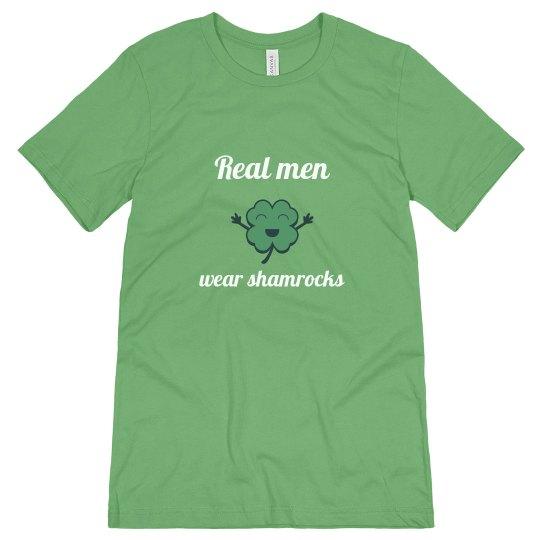 Real men wear shamrocks
