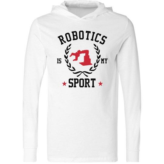 Robotics Is My Sport Hoodie