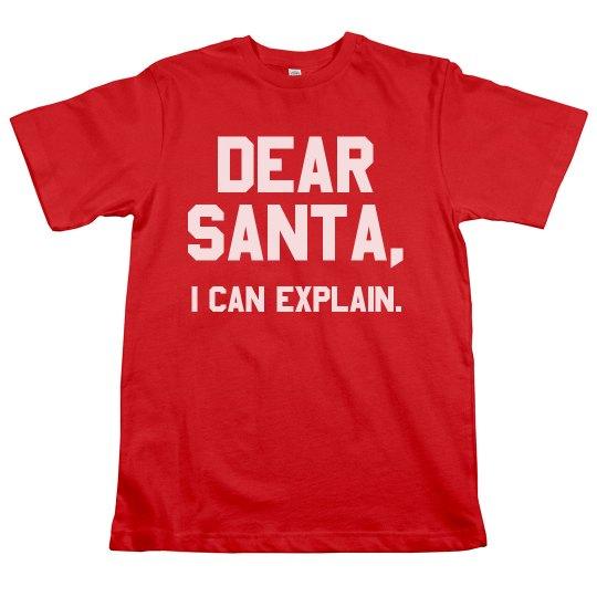 Santa, I Can Explain