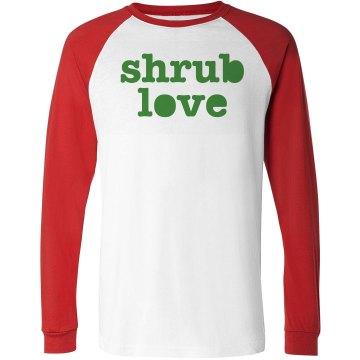 Shrub Love