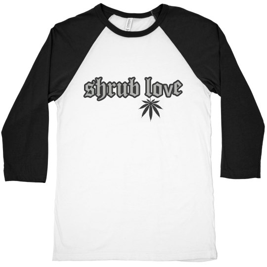 Shrub Love Weed Leaf 3/4 Sleeve