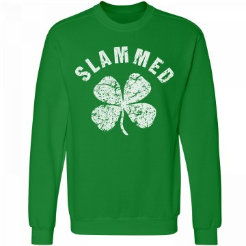 Slammed on St Patricks Day